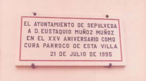 Placa dedicada al Cura Párroco por el Ayto. De Sepúlveda (Segovia) 110x50 cm.